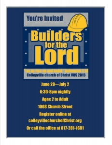 VBS 2015 Flyer Builders for the Lord
